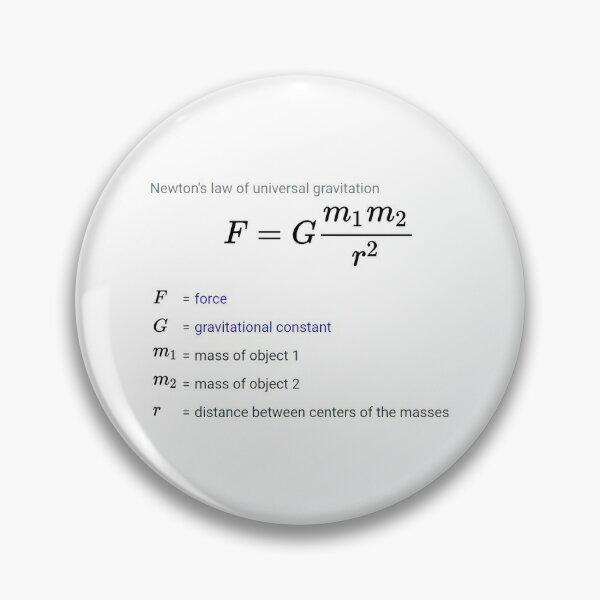 Newton's law of universal gravitation Pin