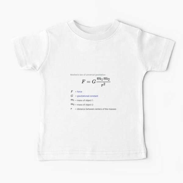 Newton's law of universal gravitation Baby T-Shirt
