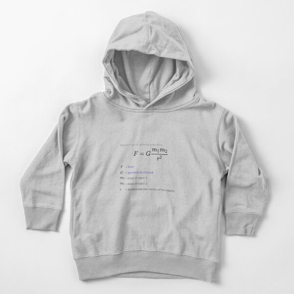 Newton's law of universal gravitation Toddler Pullover Hoodie