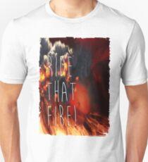 RIDE THAT FIRE Unisex T-Shirt