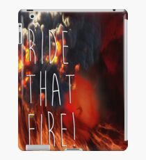 RIDE THAT FIRE iPad Case/Skin