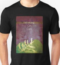 Walking on Cars  Unisex T-Shirt