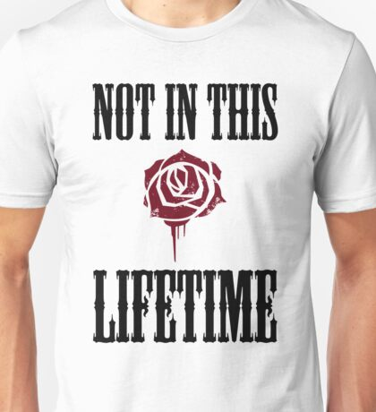 Not in this lifetime Axl and Slash reunion. Classic Guns n´roses Unisex T-Shirt