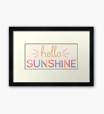 Hello Sunshine! Framed Art Print