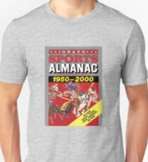 Grays Sports Almanac Complete Sports Statistics 1950-2000 Unisex T-Shirt
