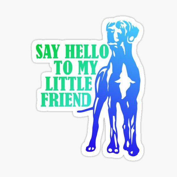 My Friend the Great Dane Sticker