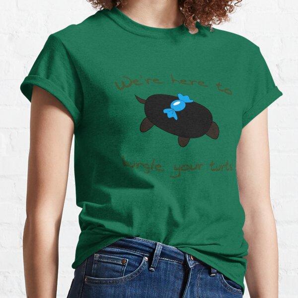 Burgle your Turts! Classic T-Shirt