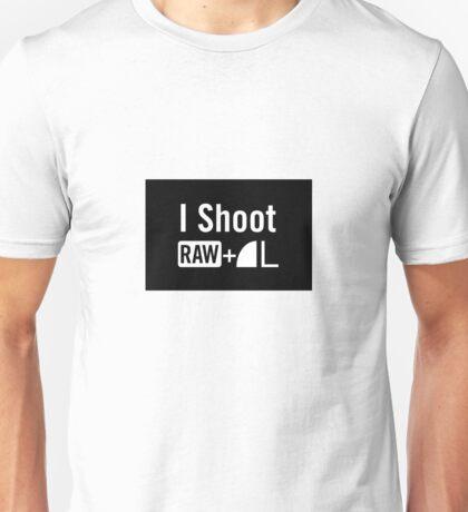 I shoot raw Unisex T-Shirt
