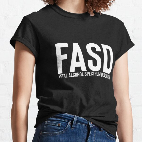 FASD (white letters) Classic T-Shirt