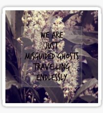 Misguided Ghosts Sticker