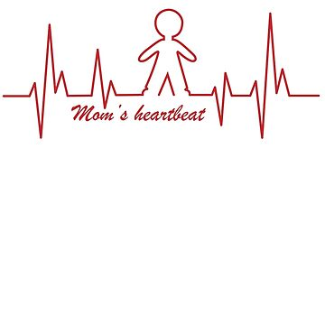 Mom's Heartbeat for her boy by mircules