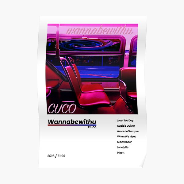 CUCO WANNABEWITHU POSTER Poster