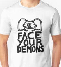 face your demons Unisex T-Shirt