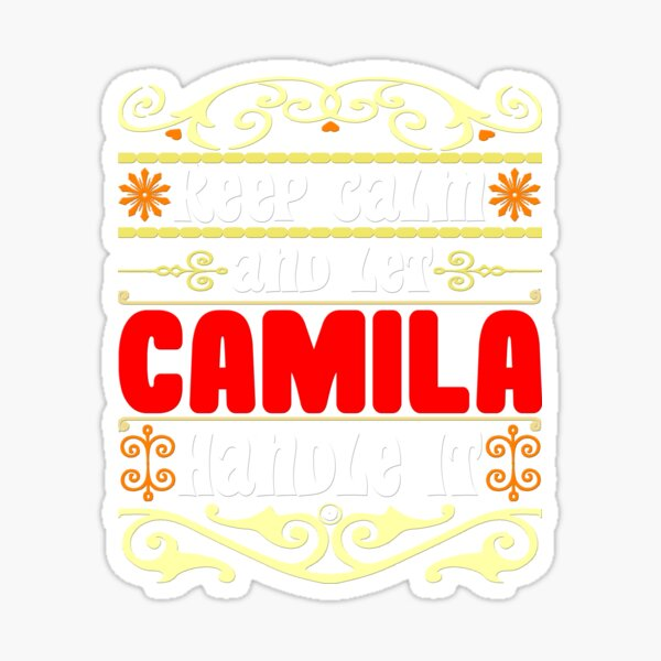 Mantenga la calma y deje que Camila se encargue, nombre Camila Pegatina