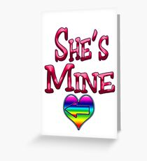 She's Mine (Arrow Pointing Left) Greeting Card