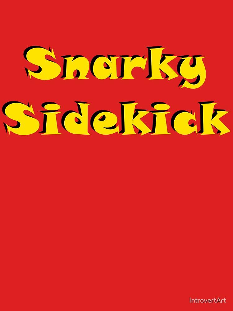 Snarky Sidekick by IntrovertArt