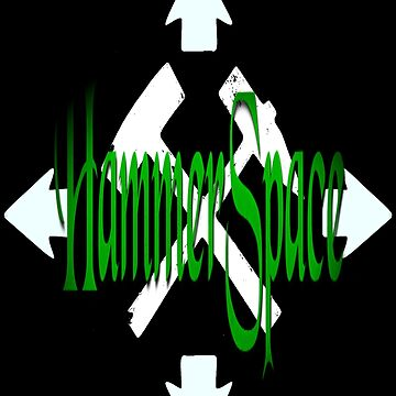Stop... Hammerspace! by Carpaccio