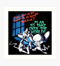 Pinky and Brain Take over The world Art Print
