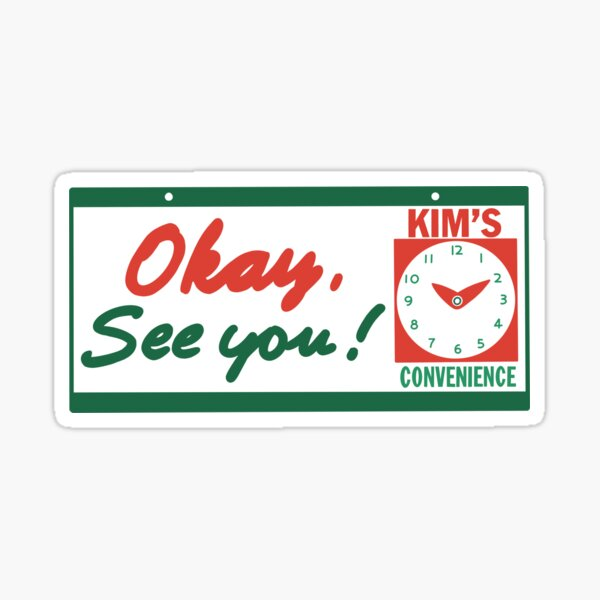 Kim's Convenience Okay, See You! Sticker