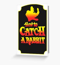 How To Catch A Rabbit Greeting Card