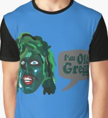 I'm Old Gregg - Do you love me? - The Mighty Boosh Graphic T-Shirt