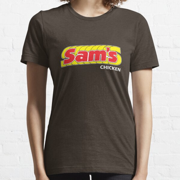 Sam's Chicken Essential T-Shirt