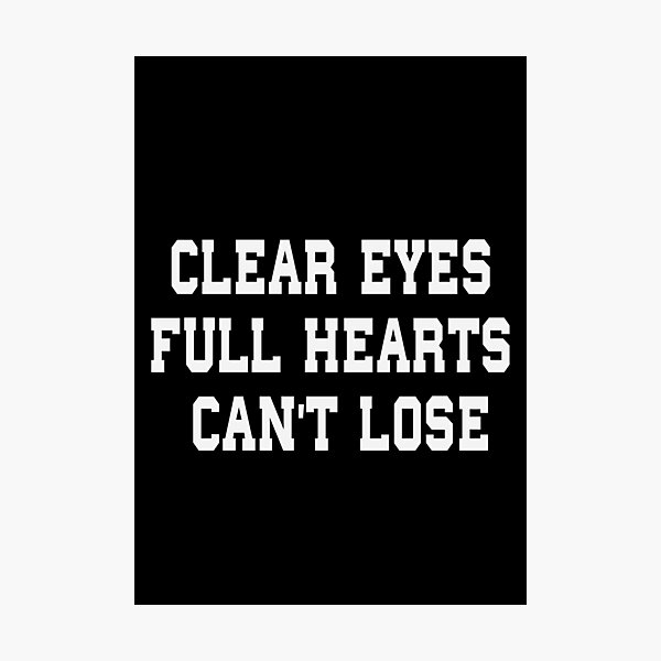 Clear Eyes Full Hearts Coach Taylor Friday Night Lights Vinyl Decals Can/'t Lose