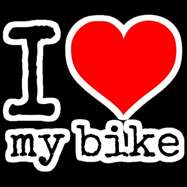 I Love My Bike by Rob Price