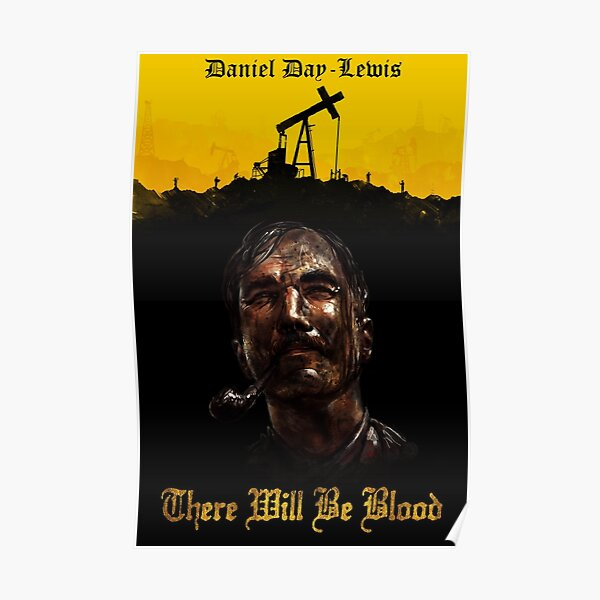 """012 There Will Be Blood Daniel Lewis Oil USA Movie 24/""""x32/"""" Poster"""