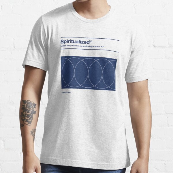 Spiritualisiert - Meine Damen und Herren, wir schweben im Raum Essential T-Shirt
