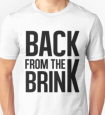Back From the Brink Unisex T-Shirt