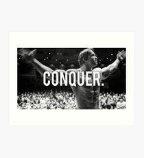 CONQUER (Arnold Poster) Art Print