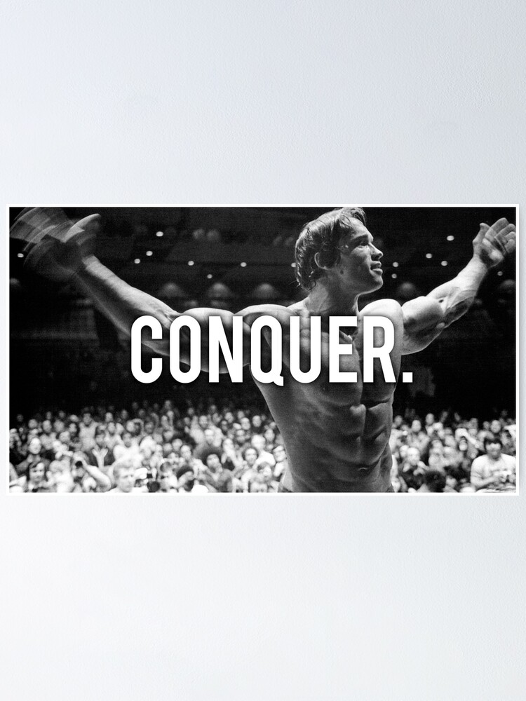 Alternate view of CONQUER (Arnold Poster) Poster
