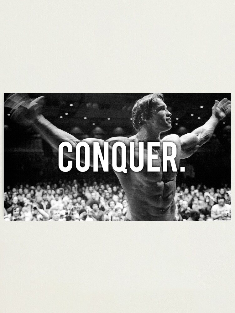 Alternate view of CONQUER (Arnold Poster) Photographic Print