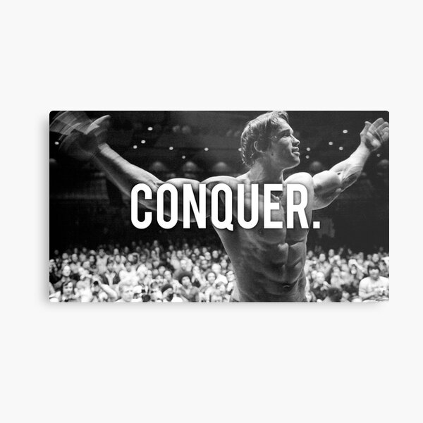 CONQUER (Arnold Poster) Metal Print