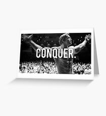 CONQUER (Arnold Poster) Greeting Card