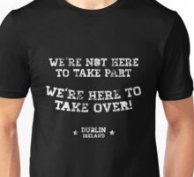 Conor McGregor - We're Not Here To Take Part Unisex T-Shirt
