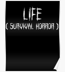 LIFE (survival horror) (White) Poster