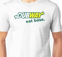 Dubway - Eat Bass Unisex T-Shirt