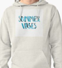 summer vibes Pullover Hoodie