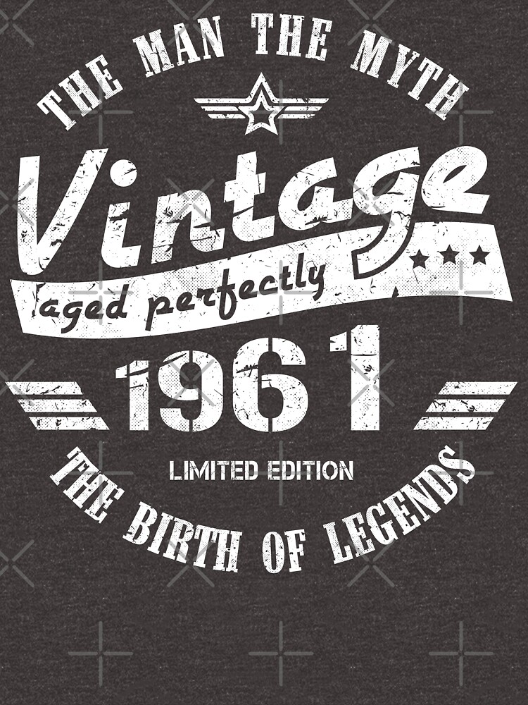 Vintage 1961 - 60th Birthday Gift For Men by yetbubble