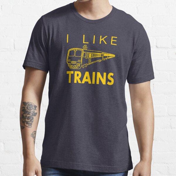 I like trains Essential T-Shirt