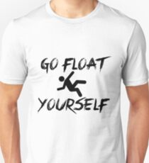 The 100 - Go float yourself mod.2  T-Shirt