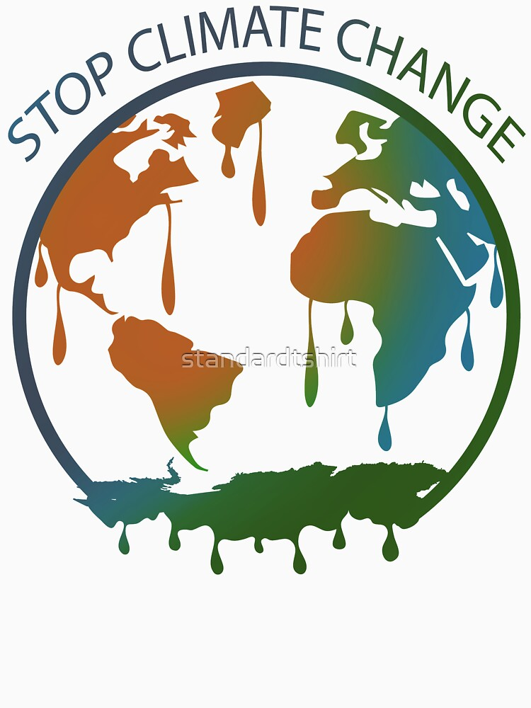 Stop Climate Change End Climate Change 2021 by standardtshirt