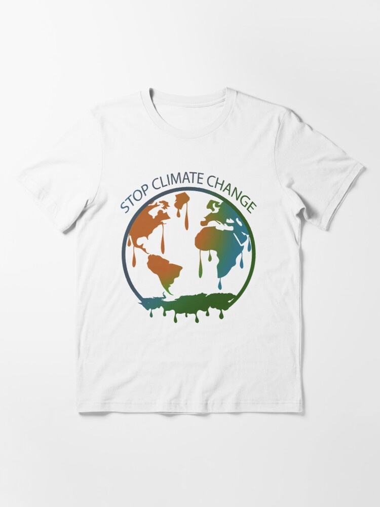 Alternate view of Stop Climate Change End Climate Change 2021 Essential T-Shirt