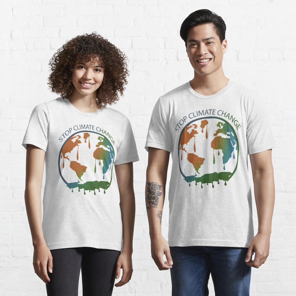 Stop Climate Change End Climate Change 2021 Essential T-Shirt