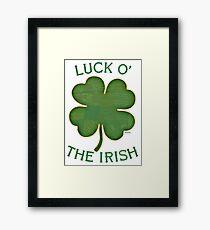 Luck 'O The Irish Framed Print