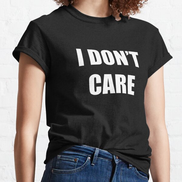 I Used To Be Apathetic Now I Just Dont Care Anymore Short-Sleeve Unisex T-Shirt