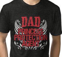 Dad princess Tri-blend T-Shirt