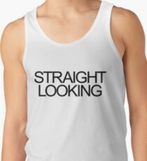 Straight Looking Men's Tank Top
